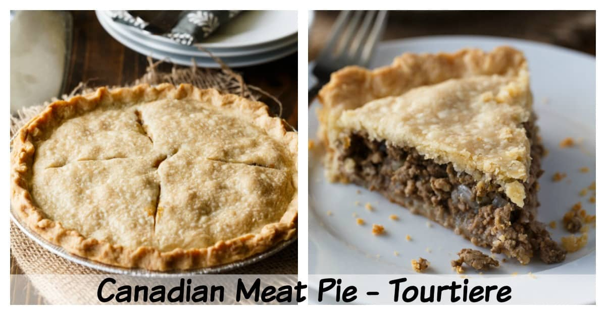 Canadian Meat Pie – French Canadian Tourtiere Recipe