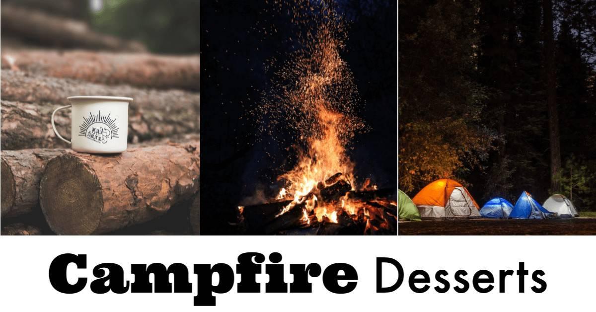 Easy Campfire Desserts