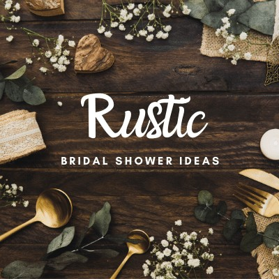 Rustic Country Themed Bridal Shower Ideas