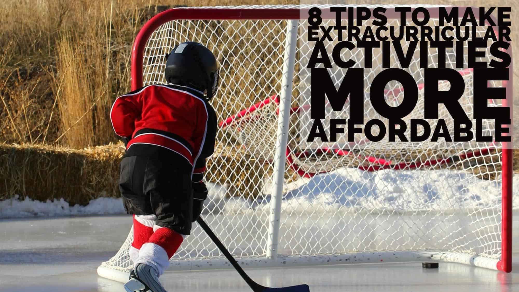 8 Tips To Make Extracurricular Activities More Affordable