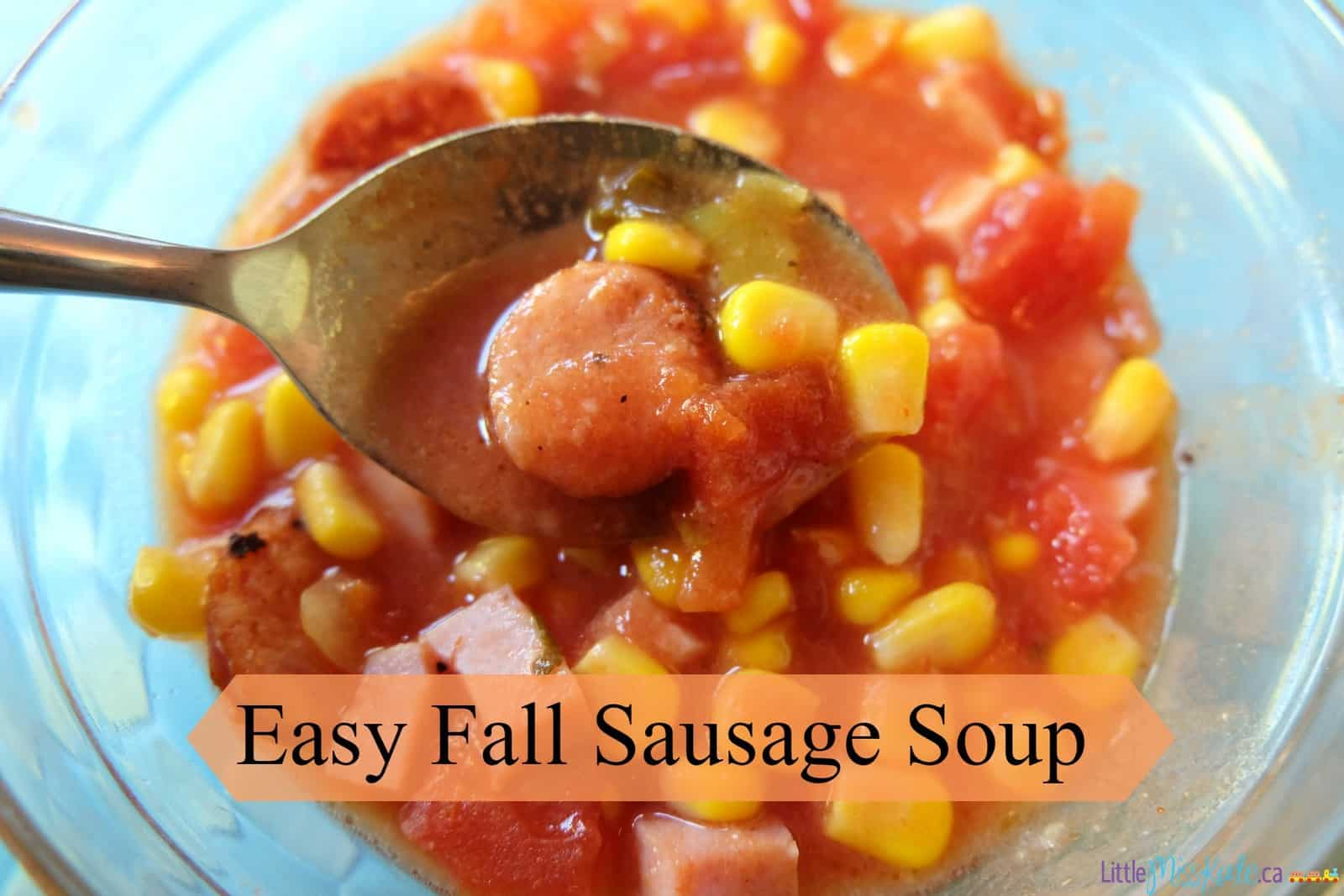 Easy Fall Sausage Soup