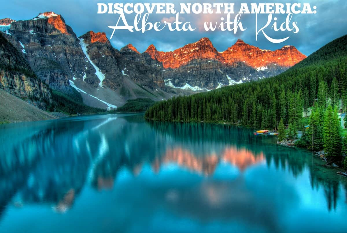 The Best Places to Travel in Alberta with Kids