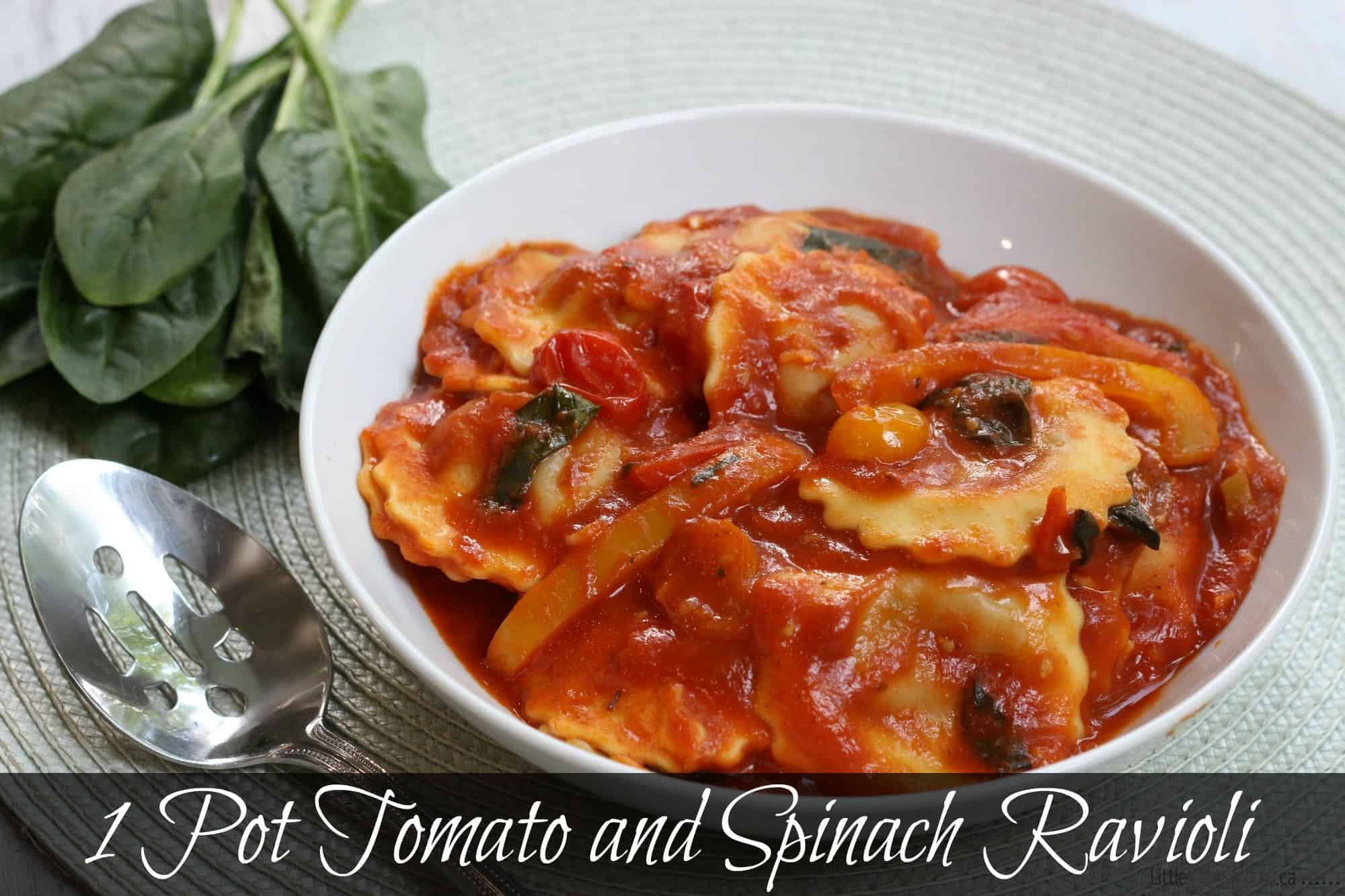 Easy Healthy Dinner Recipe: 1 Pot Tomato and Spinach Ravioli