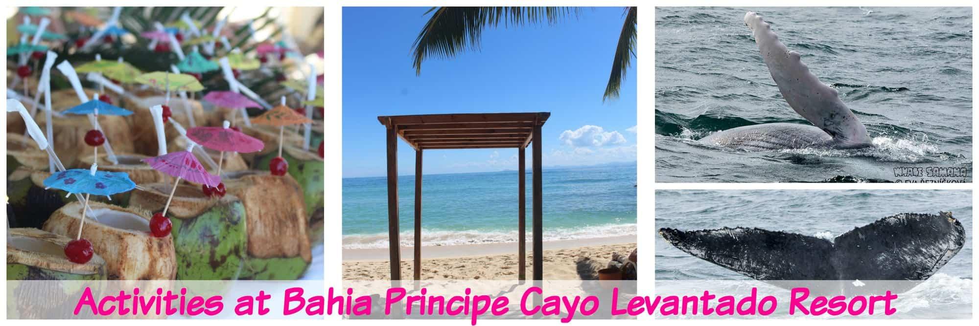 9 Amazing Bahia Principe Cayo Levantado Resort Activities