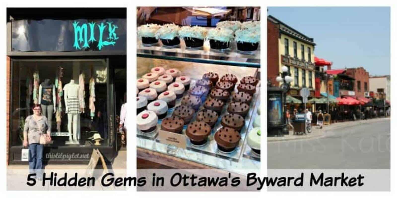 5 Hidden Gems in Ottawa's Byward Market