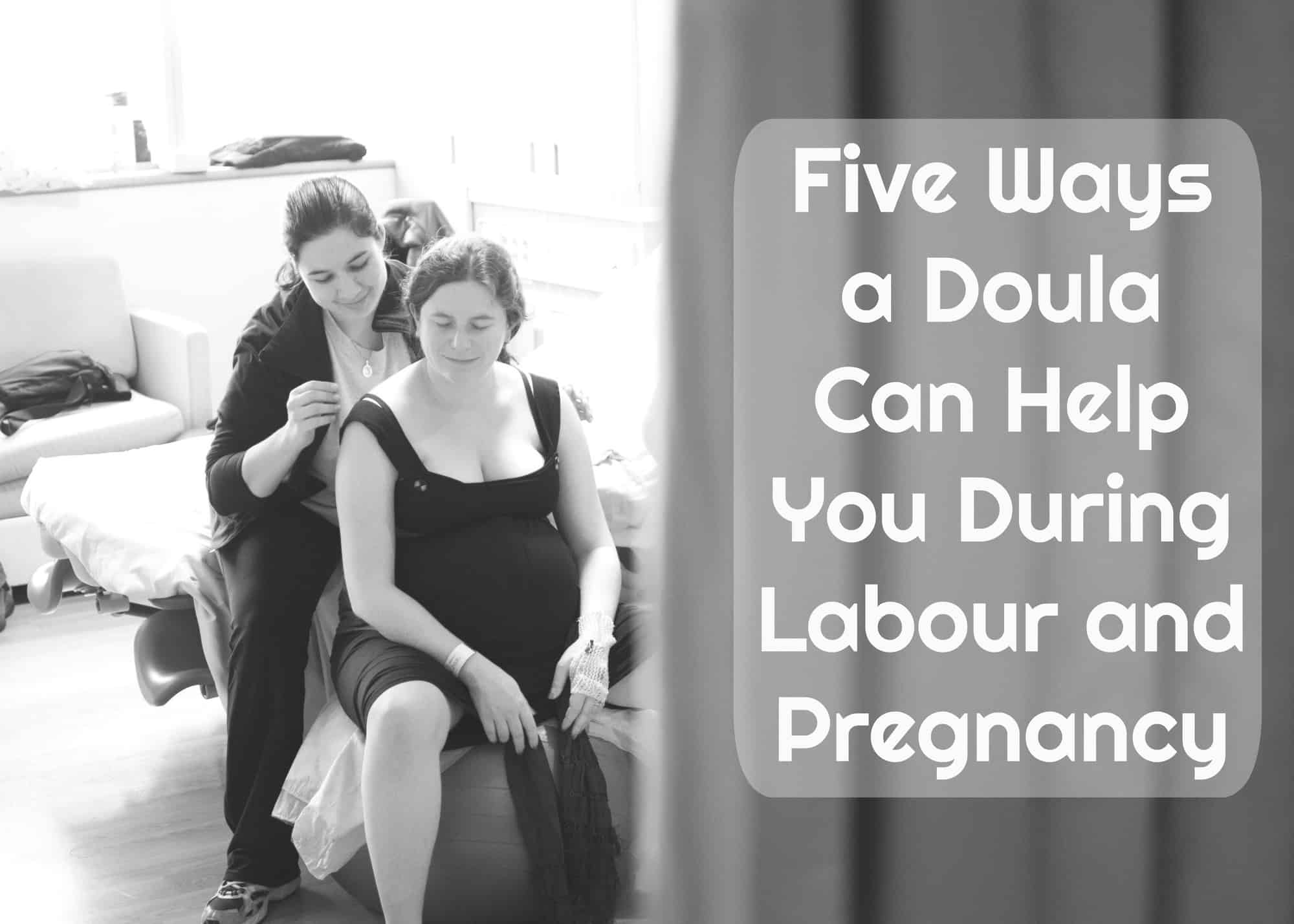 A Guide on Doulas and How they Can Help You During Labour and Pregnancy