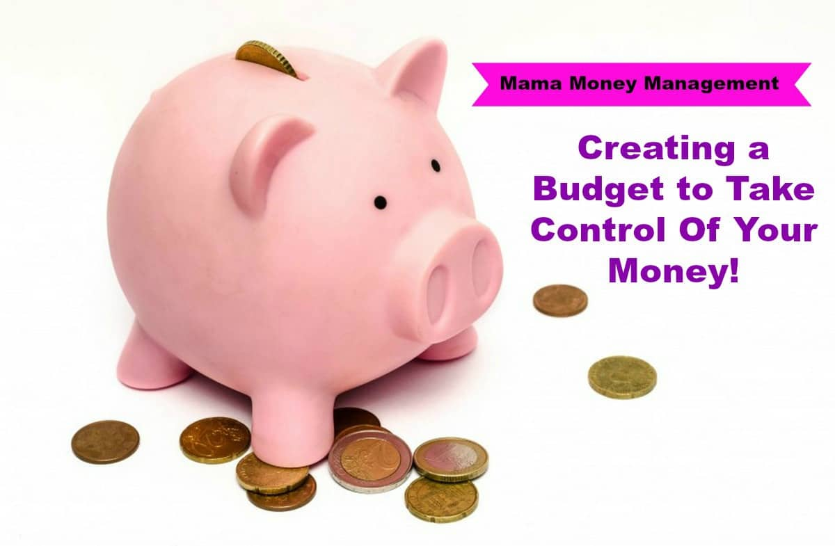 Creating a Budget to Take Control of Your Money