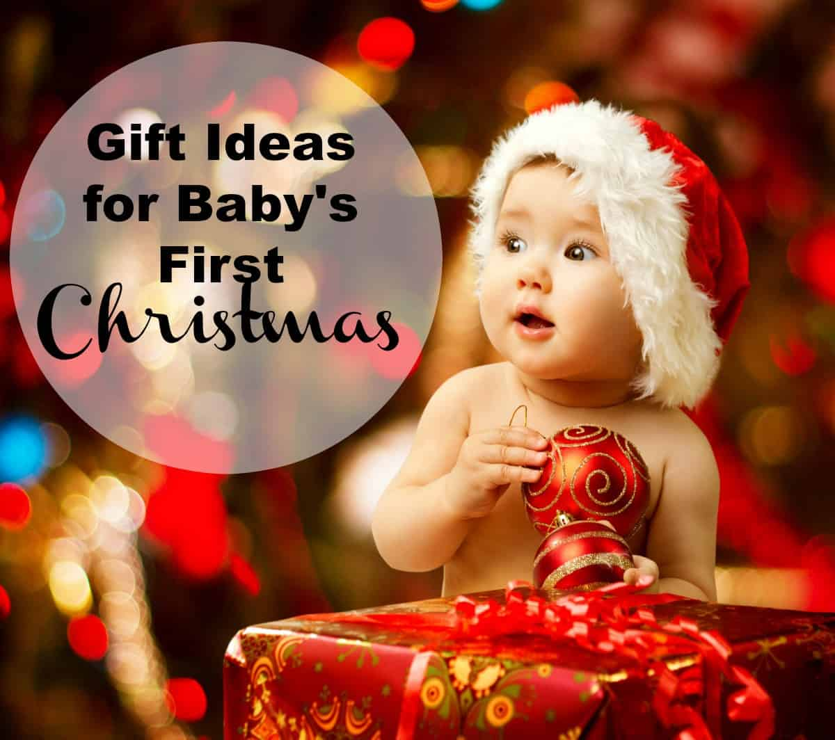 Best Gifts and Toys for Babies First Christmas