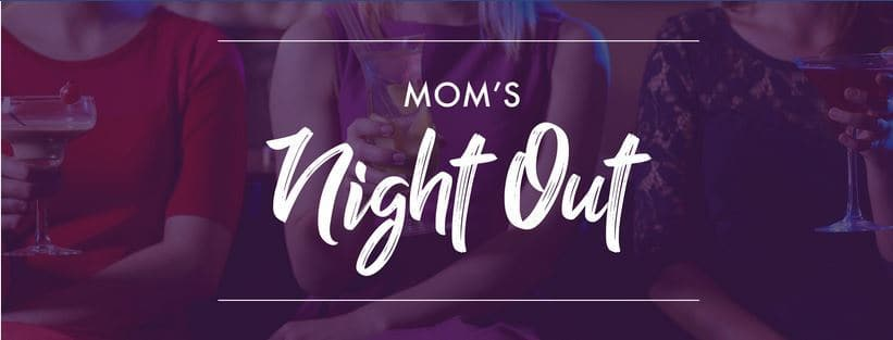 Party like a Mother at MOM's Night Out Brampton