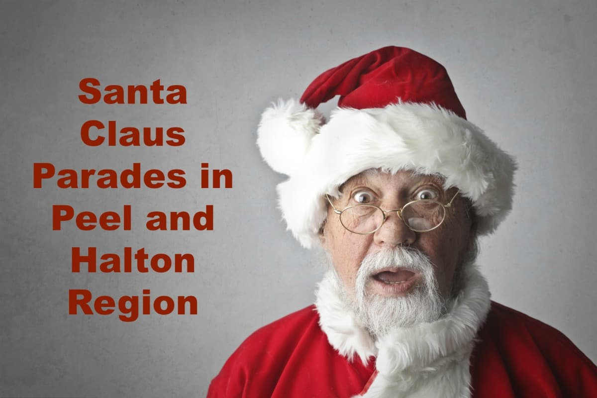 Santa Claus Parades in the Peel, Halton and Toronto – Updated 2020