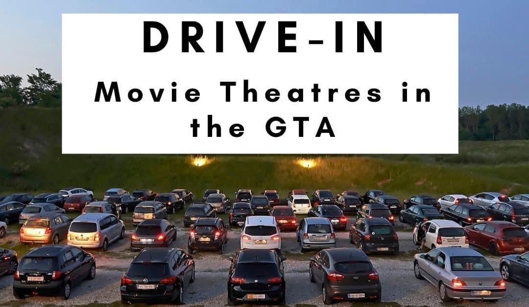 Drive-In Movie Theatres Near Mississauga, Brampton and Halton – Updated 2021