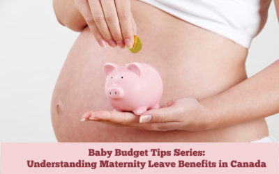 Preparing for Baby on a Budget – How to Survive the Cash Crunch of Maternity Leave