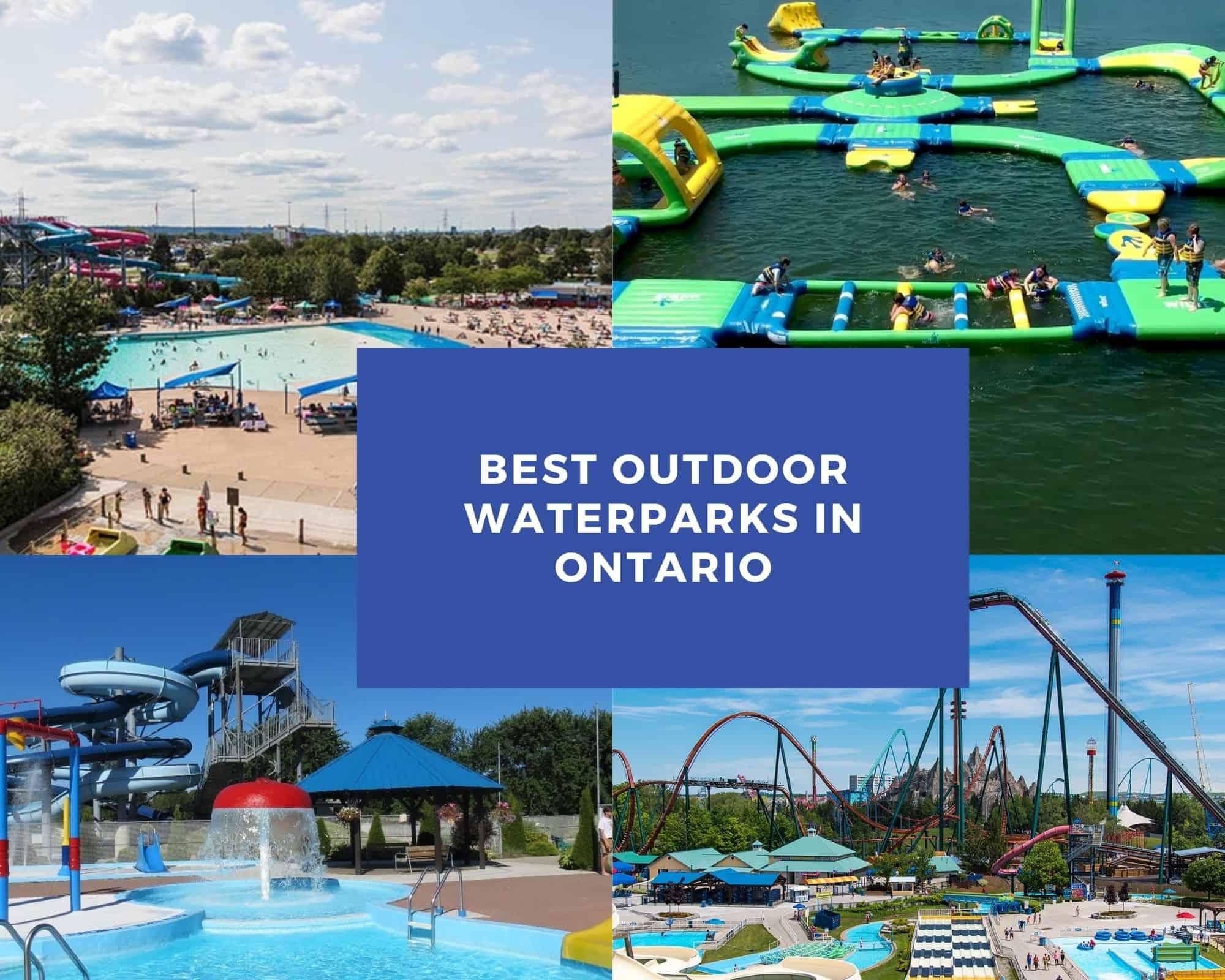 Best Outdoor Waterparks in Ontario