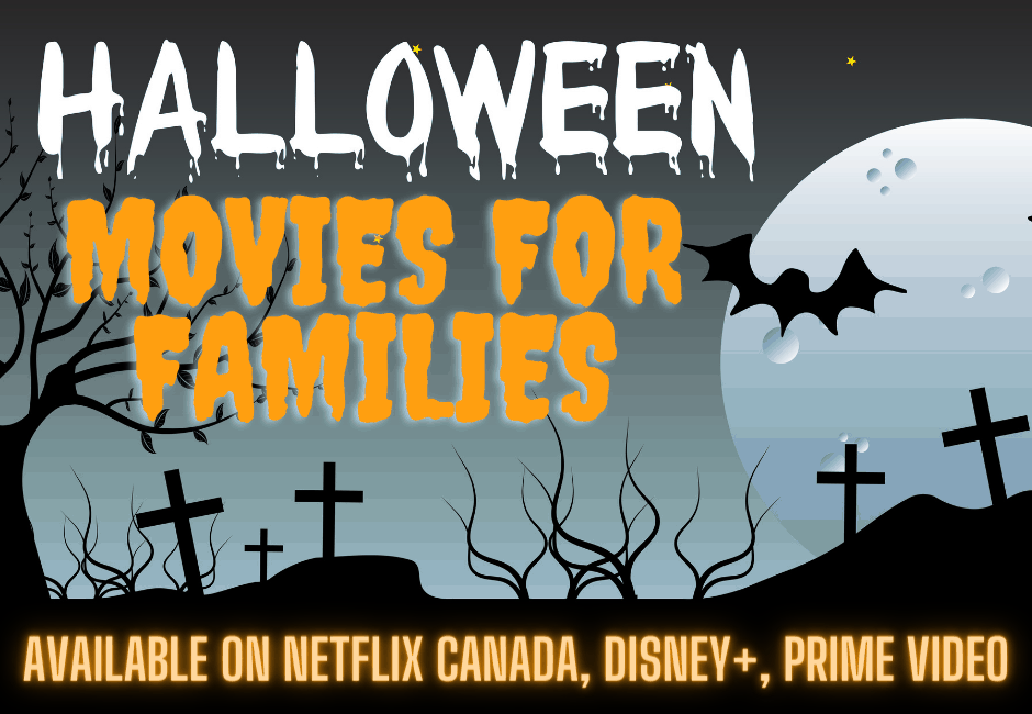 Best Family Halloween Movies on Netflix Canada, Disney+ and Prime